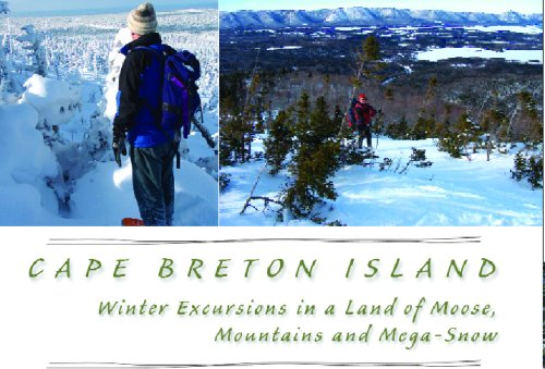 CAPE BRETON ISLAND: WINTER EXCURSIONS IN A LAND OF MOOSE, MOUNTAINS AND MEGA SNOW