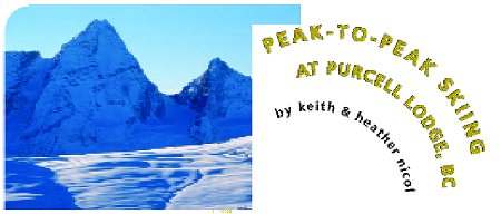 PEAK-TO-PEAK SKIING AT PURCELL LODGE, BC