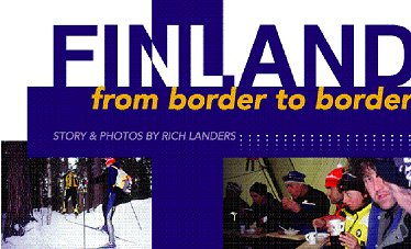 Finland From border to border